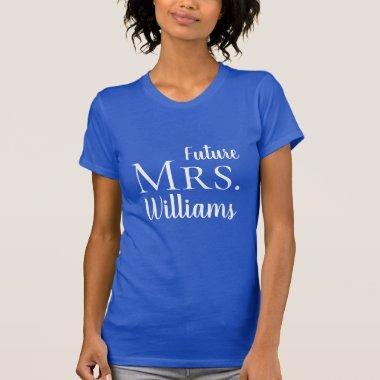 Future Mrs. Modern Bride Wedding Script T-Shirt
