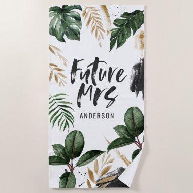 Future Mrs tropical leaf and typography Beach Towel
