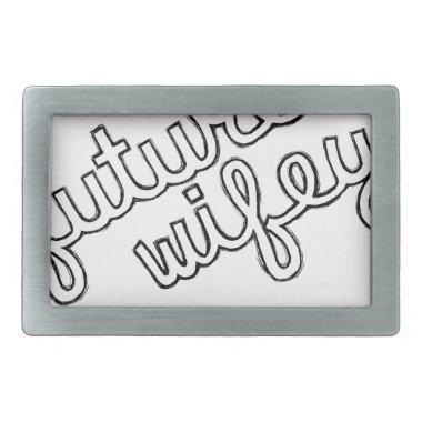 Future Wifey Rectangular Belt Buckle