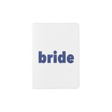 Glitter Bride Blue Passport Holder
