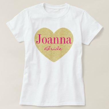Glitter Golden Heart Personalized Bride T-Shirt