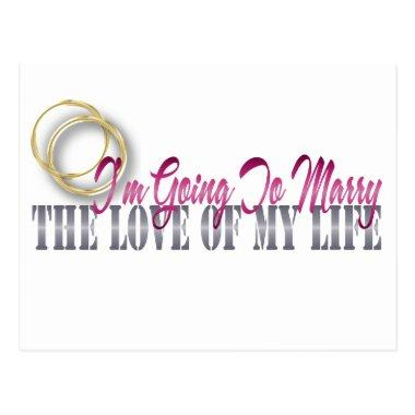 going to marry the love of my life post