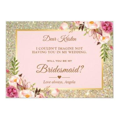 Gold Glitter Pink Floral Will You Be My Bridesmaid