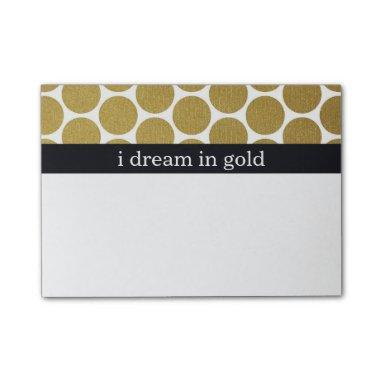 Gold Polka Dots I Dream in Gold Post-it Notes