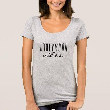 Honeymoon Vibes Tshirt