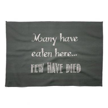 Humorous Chalkboard Effect Kitchen Towel