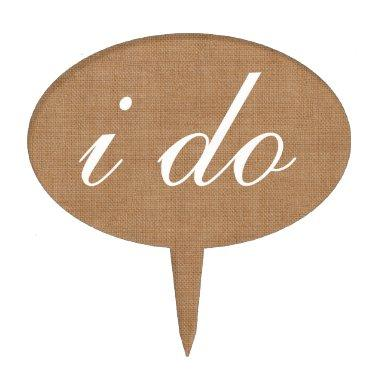""" i do"" Cake Pick on burlap"