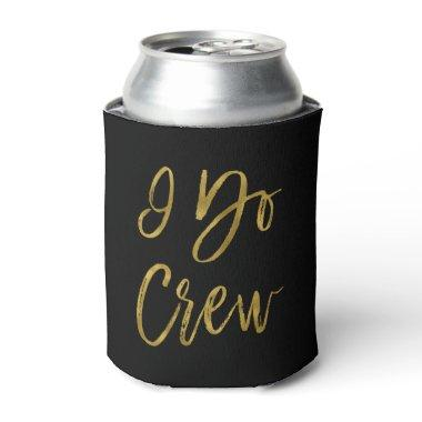 I Do Crew Faux Gold Foil Bachelortte Party Can Cooler
