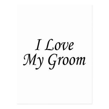 I Love My Groom (Bride) Post