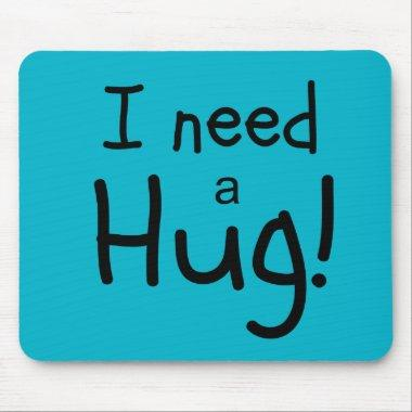 I Need a Hug! Minimalist Art Mouse Pad