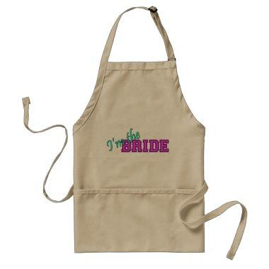 I'm The Bride Adult Apron