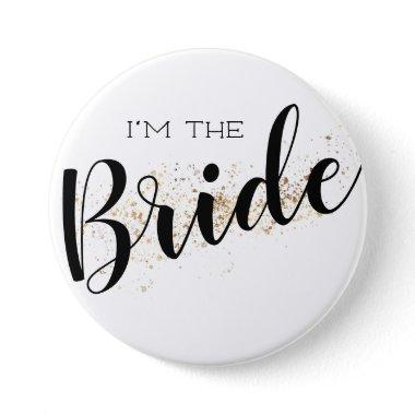 I'm the Bride Button with Gold Glitter
