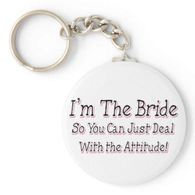 I'm The Bride Keychain