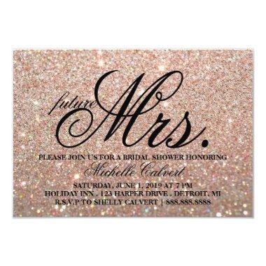 Invite-Rose Gold Glitter BridalShower future Mrs.