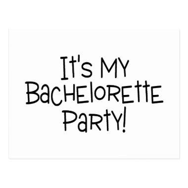 Its My Bachelorette Party Post