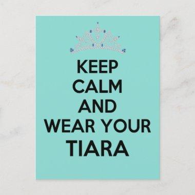 Keep Calm Wear Your Tiara Celebration Party Announcement PostInvitations