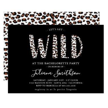Let's Get Wild Leopard Bachelorette party Invitations