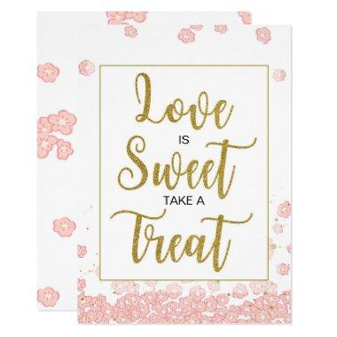Love is Sweet  Sign   Pink and Gold