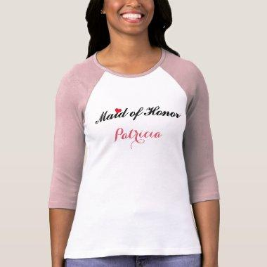Maid of Honor Wedding Bridal Bachelorette Party T-Shirt
