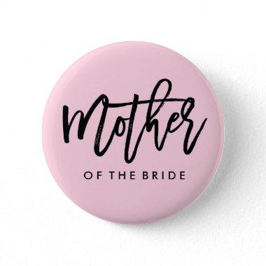 Modern Bridal Party Mother of the Bride Button