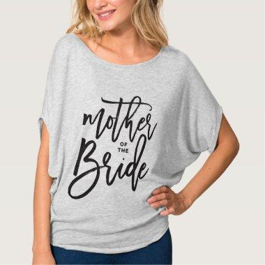 Mother of The Bride Brush Script Wedding T-shirt
