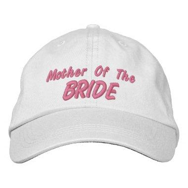 Mother of the Bride Embroidered Baseball Cap