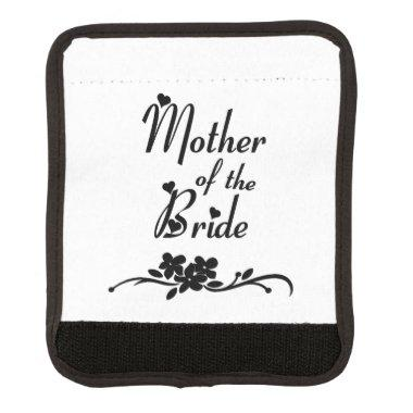 Mother of The Bride Luggage Handle Wrap