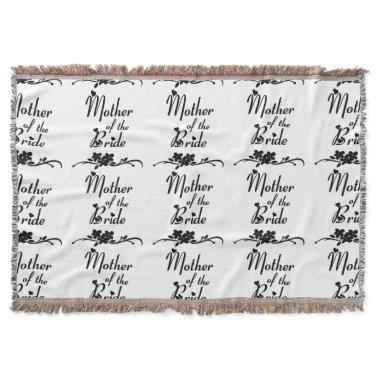 Mother of The Bride Throw