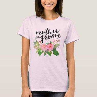 Mother of the Groom Chic watercolor Floral T-Shirt
