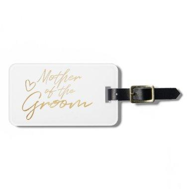 Mother of the Groom - Gold faux foil Luggage Tag