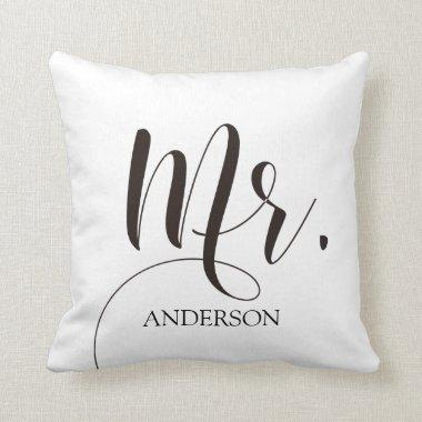 Mr.|Mr.& Mrs.| Calligraphy|Personlized Wedding Throw Pillow