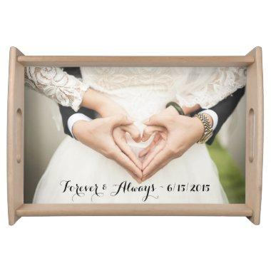 Personalized Wedding Photo Forever & Always Serving Tray