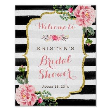 Pink Floral Black White Stripes  Sign