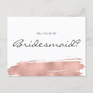 Rose Gold Brushstroke Will You Be My Bridesmaid Invitation PostInvitations