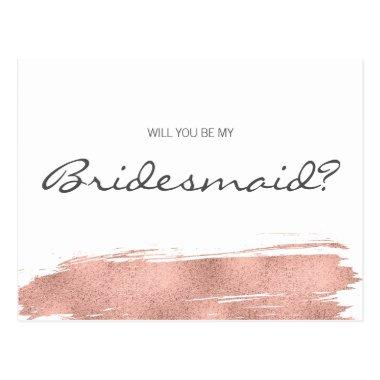 Rose Gold Brushstroke Will You Be My Bridesmaid Post