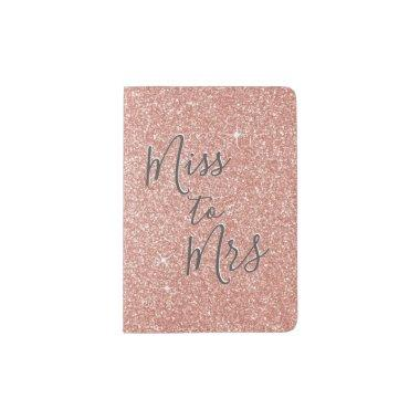 Rose Gold Sparkle Glitter Miss to Mrs Passport Holder