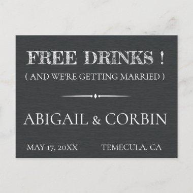 Rustic Chalkboard FREE DRINKS Save the Date Announcement PostInvitations
