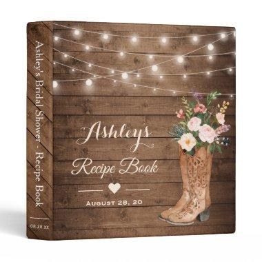 Rustic Cowgirl Boots Floral Bridal Shower Recipe 3 Ring Binder