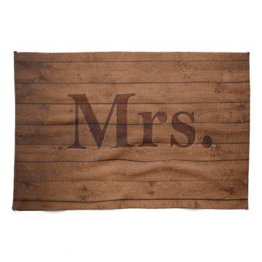 Rustic Mrs. Kitchen Towel