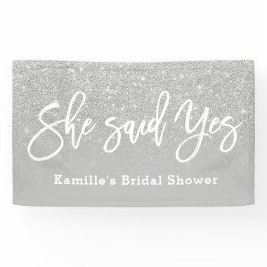 She said yes bridal shower gray silver glitter banner