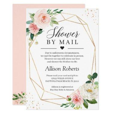 Shower By Mail Blush Pink Floral Gold Geometric Invitations