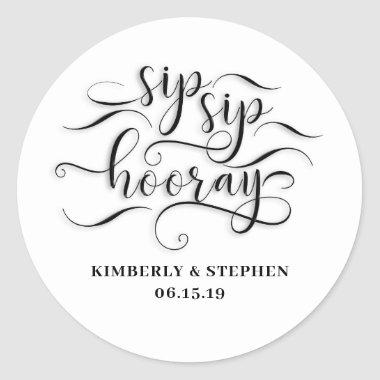 Sip Sip Hooray Classic Round Sticker