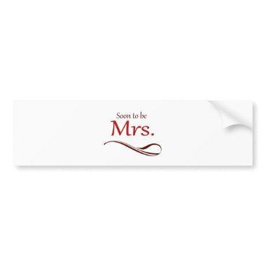 Soon to be Mrs. Bumper Sticker