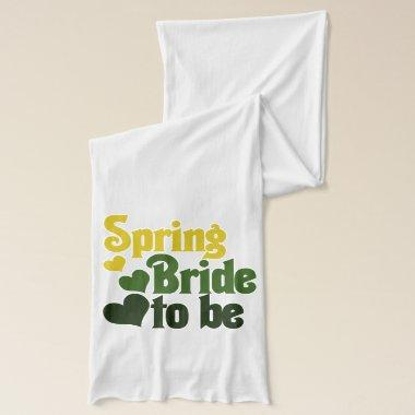 Spring Bride to Be Scarf
