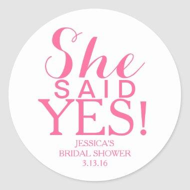 Sticker |  - She Said Yes!