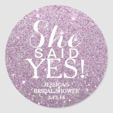 Sticker - Glitter  - She Said Yes!