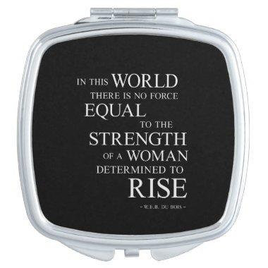 Strength Of Determined Woman Inspirational Quote B Vanity Mirror