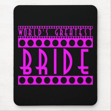 Stylish Chic Brides Gifts World's Greatest Bride Mouse Pad