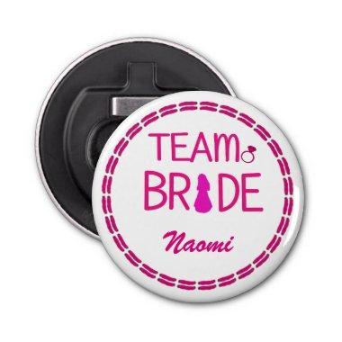 Team Bride - Custom Bachelorette Party Favors Bottle Opener