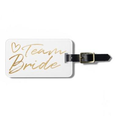 Team Bride - Gold faux foil luggage tag